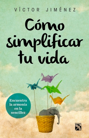 Como simplificar tu vida